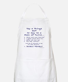 Twin Mom - Top 5 Things Not To Say BBQ Apron