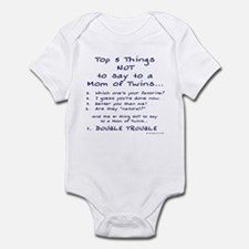 Twin Mom - Top 5 Things Not To Say Infant Bodysuit