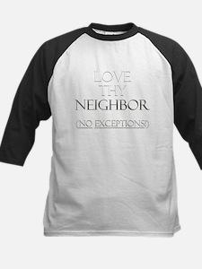 Love Thy Neighbor Kids Baseball Jersey