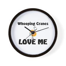 Whooping Cranes Love Me Wall Clock