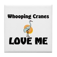 Whooping Cranes Love Me Tile Coaster