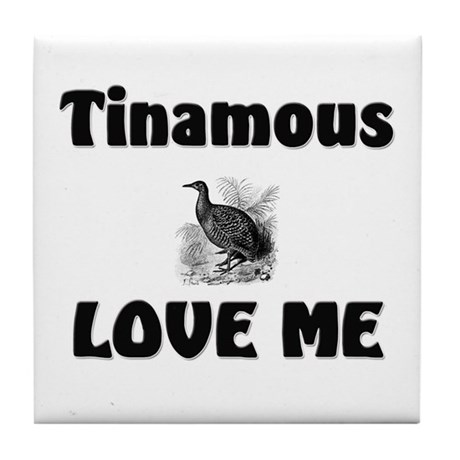 Tinamous Love Me Tile Coaster