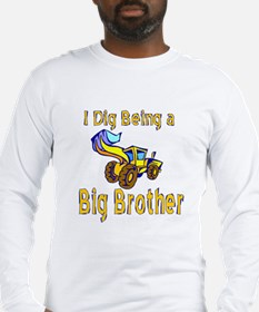 I Dig Big Brother #2 Long Sleeve T-Shirt