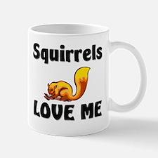 Squirrels Love Me Mug