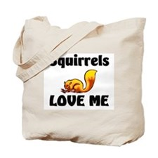 Squirrels Love Me Tote Bag