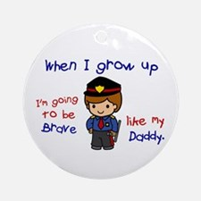 Brave Like My Daddy 1 (Police Officer) Ornament (R