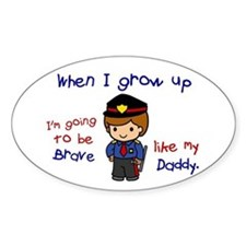 Brave Like My Daddy 1 (Police Officer) Decal