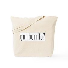 got burrito? Tote Bag