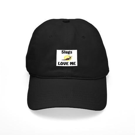 Slugs Love Me Black Cap