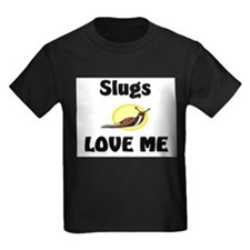 Slugs Love Me T