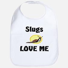Slugs Love Me Bib