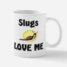 Slugs Love Me Mug