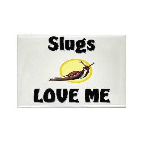 Slugs Love Me Rectangle Magnet