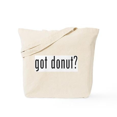 got donut? Tote Bag