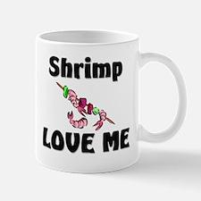 Shrimp Love Me Mug