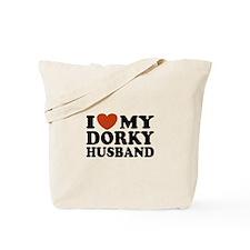 I Love My Dorky Husband Tote Bag