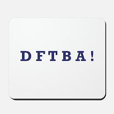 DFTBA - Mousepad