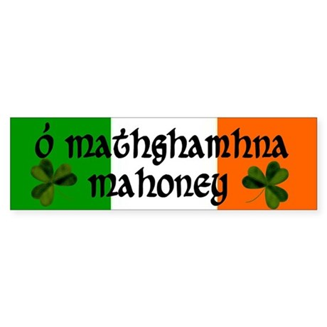 Mahoney in Irish & English Bumper Sticker