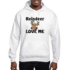 Reindeer Love Me Hoodie Sweatshirt