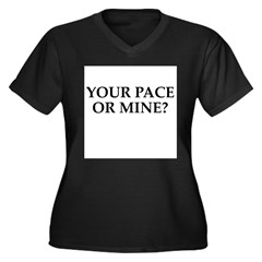 Your pace or mine? Women's Plus Size V-Neck Dark T