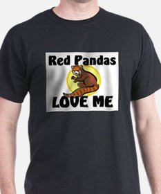 Red Pandas Love Me T-Shirt