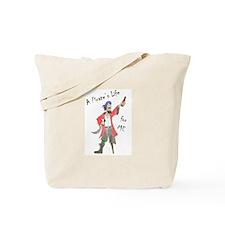 A Pirate's Life for ME (FM GOAL USA) Tote Bag