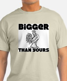 """""""Bigger Than Yours"""" Color T-Shirt"""