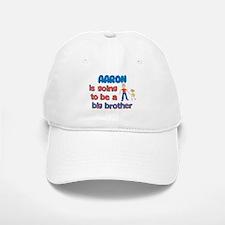 Aaron - Big Brother To Be Baseball Baseball Cap