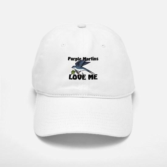 Purple Martins Love Me Baseball Baseball Cap