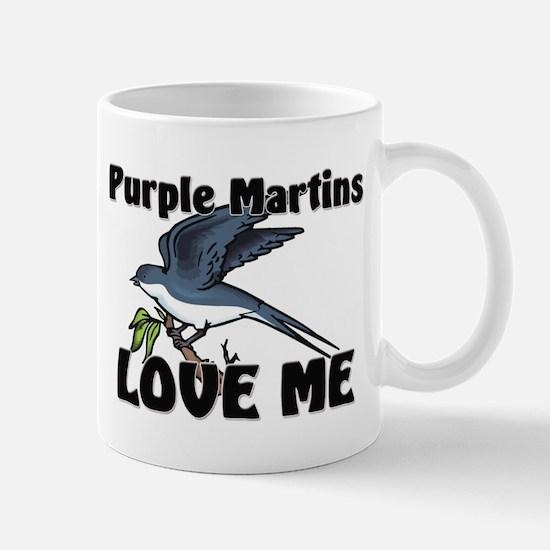 Purple Martins Love Me Mug
