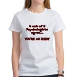 4 outta 5 Psychologists Women's T-Shirt