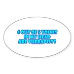 4 outta 5 Voices Oval Sticker (10 pk)