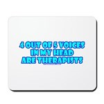4 outta 5 Voices Mousepad