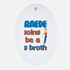 Braeden - Big Brother To Be Oval Ornament