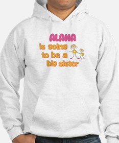 Alana - Big Sister To Be Hoodie Sweatshirt
