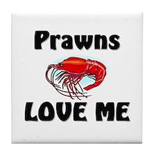 Prawns Love Me Tile Coaster