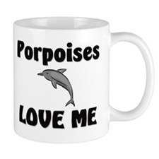 Porpoises Love Me Mug