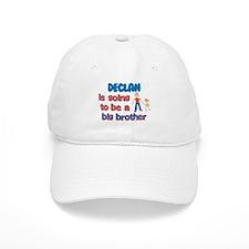 Declan - Big Brother To Be Baseball Cap