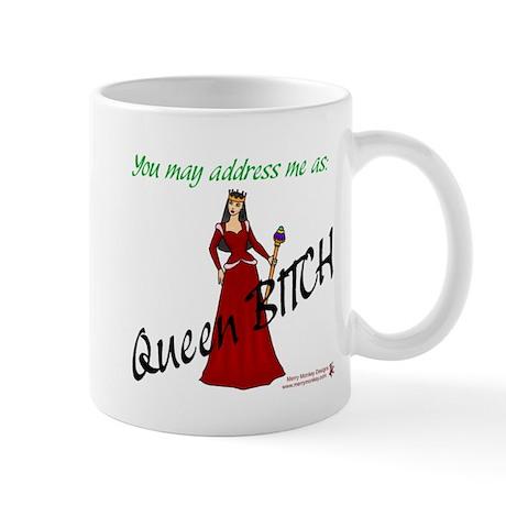 Queen Bitch - Mug
