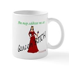 Queen Bitch -  Small Mug