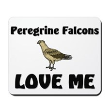 Peregrine Falcons Love Me Mousepad