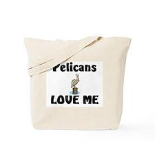Pelicans Love Me Tote Bag