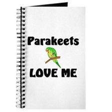 Parakeets Love Me Journal
