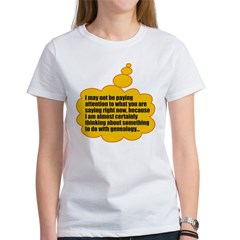 Not Paying Attention Women's T-Shirt