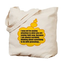 Not Paying Attention Tote Bag