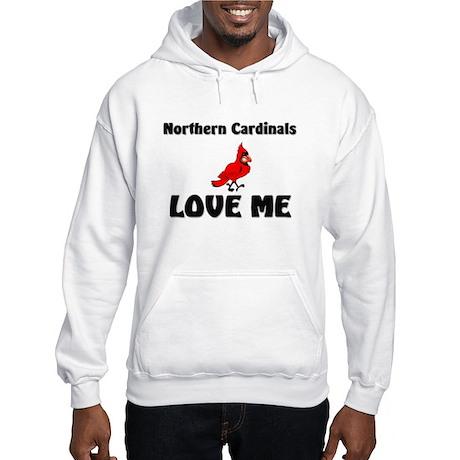 Northern Cardinals Love Me Hooded Sweatshirt