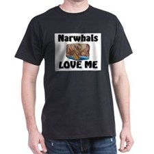 Narwhals Love Me T-Shirt