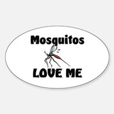 Mosquitos Love Me Oval Decal