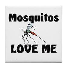 Mosquitos Love Me Tile Coaster