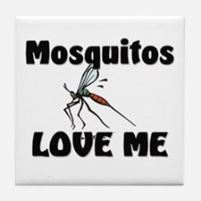 Mosquitos Love Me Tile Coaster